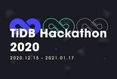 战火重燃、奖金加码,TiDB Hackathon 2020 有你才精彩