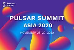 Pulsar Summit Asia 2020