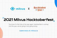 Milvus Hacktoberfest 开源挑战赛即将到来,你准备好了吗?