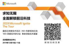 2019 Microsoft Ignite The Tour - Beijing
