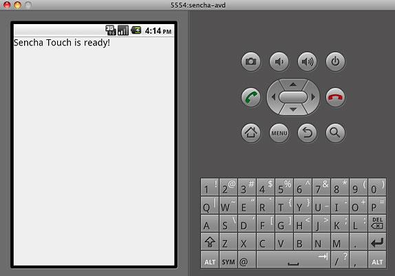 在 Android 模拟器中运行清单 3 所定义的示例的屏幕截图,显示 Sencha Touch 已经准备好了!