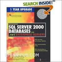 【特价书】Designing SQL Server 2000 Databases for .Net Enter 【ILLUSTRATED】