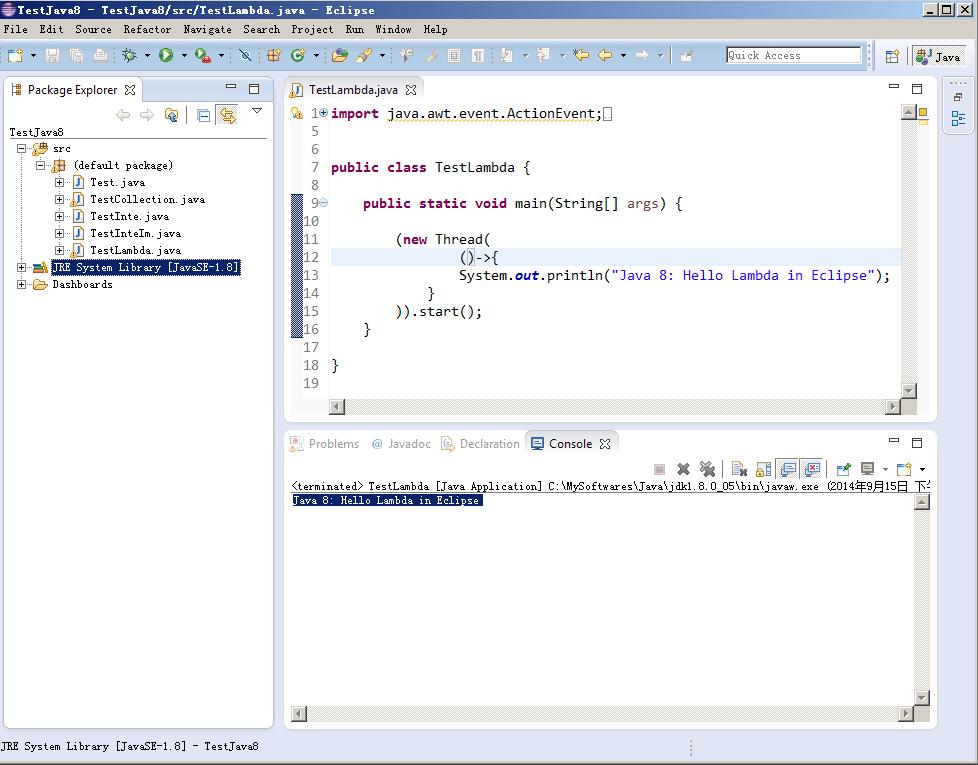 图 2. Eclipse 编写的 Java 8 程序和运行结果: