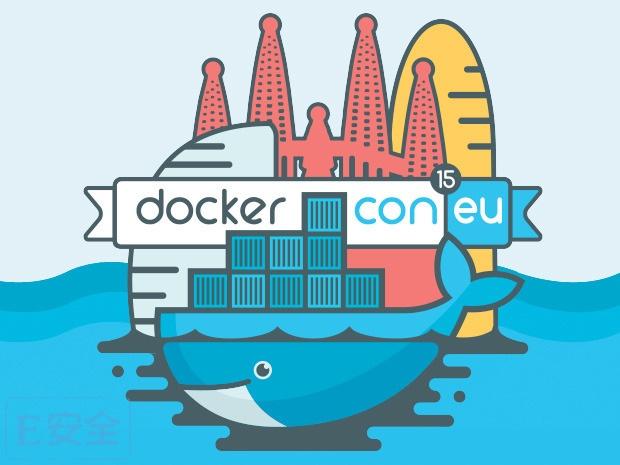 DockerCon Europe大会14款最热应用程序容器产品 | E安全