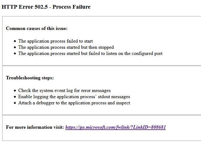 HTTP Error 502.5 - Process Failure