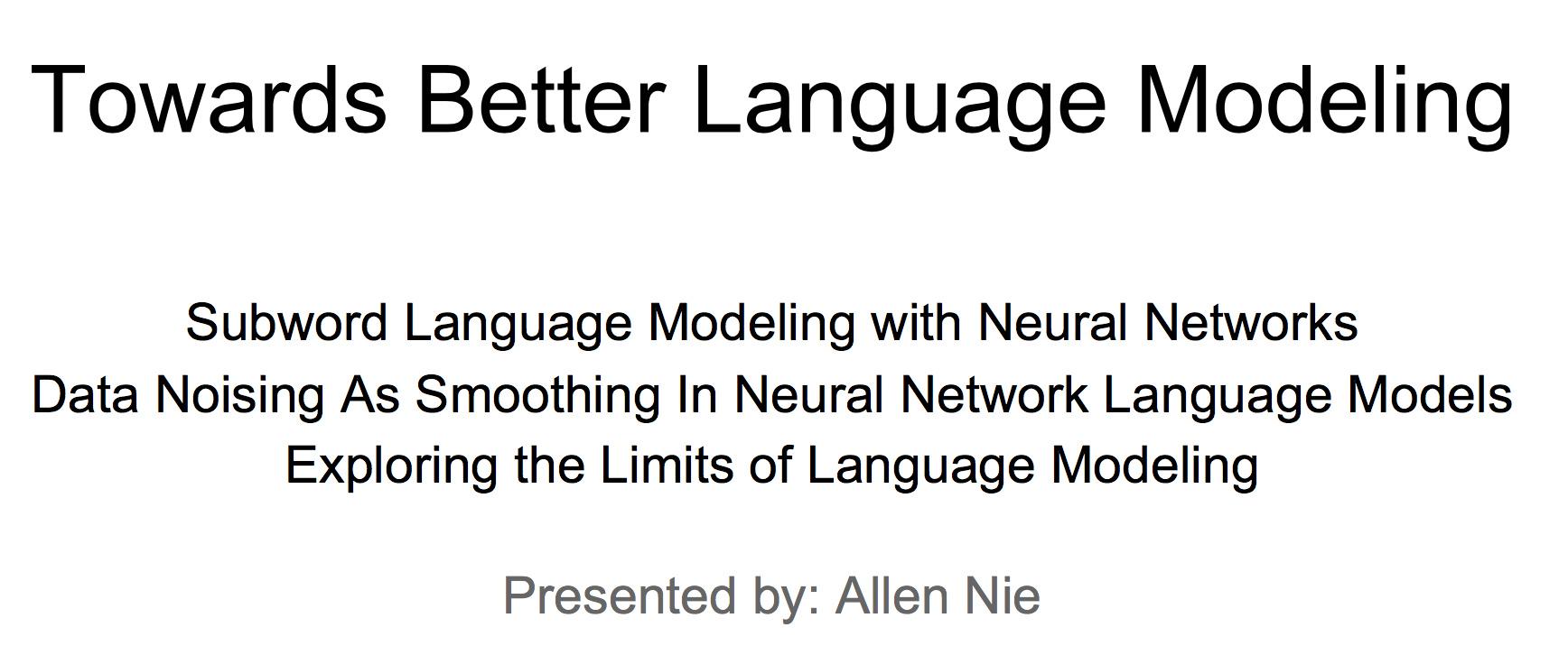 CS224n研究热点7 迈向更好的语言模型