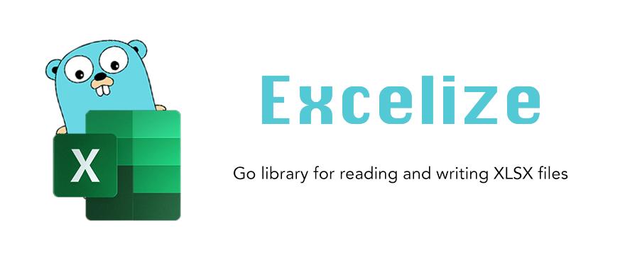 Excelize - Go 语言读写 Excel
