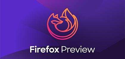 聊聊 Firefox Preview 的渲染引擎 GeckoView