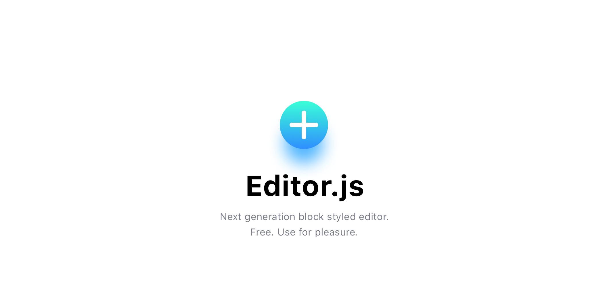 由块组成内容并返回 JSON 的编辑器 Editor.js