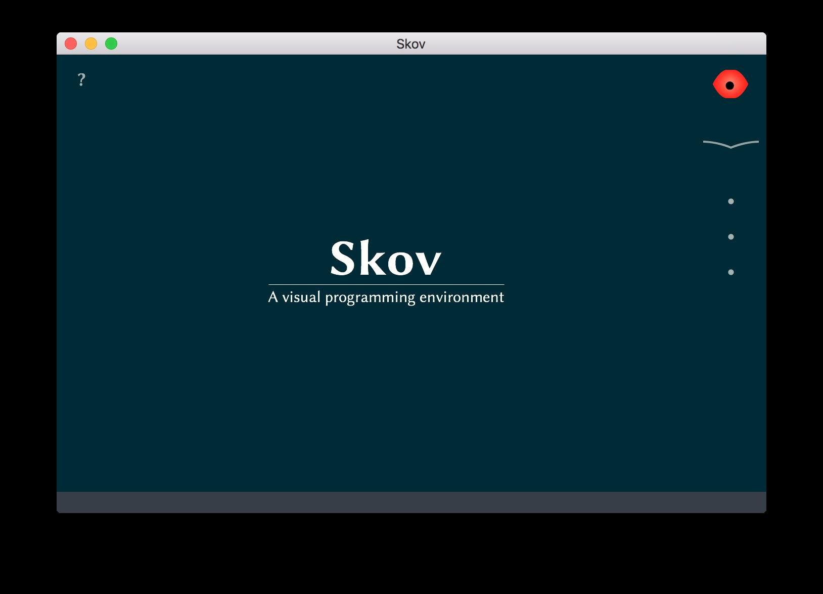 可视化编程环境                                              Skov