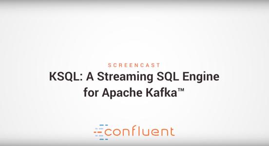 用于 Apache Kafka 的流数据 SQL 引擎 KSQL