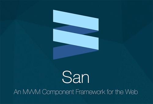MVVM 的组件框架 San