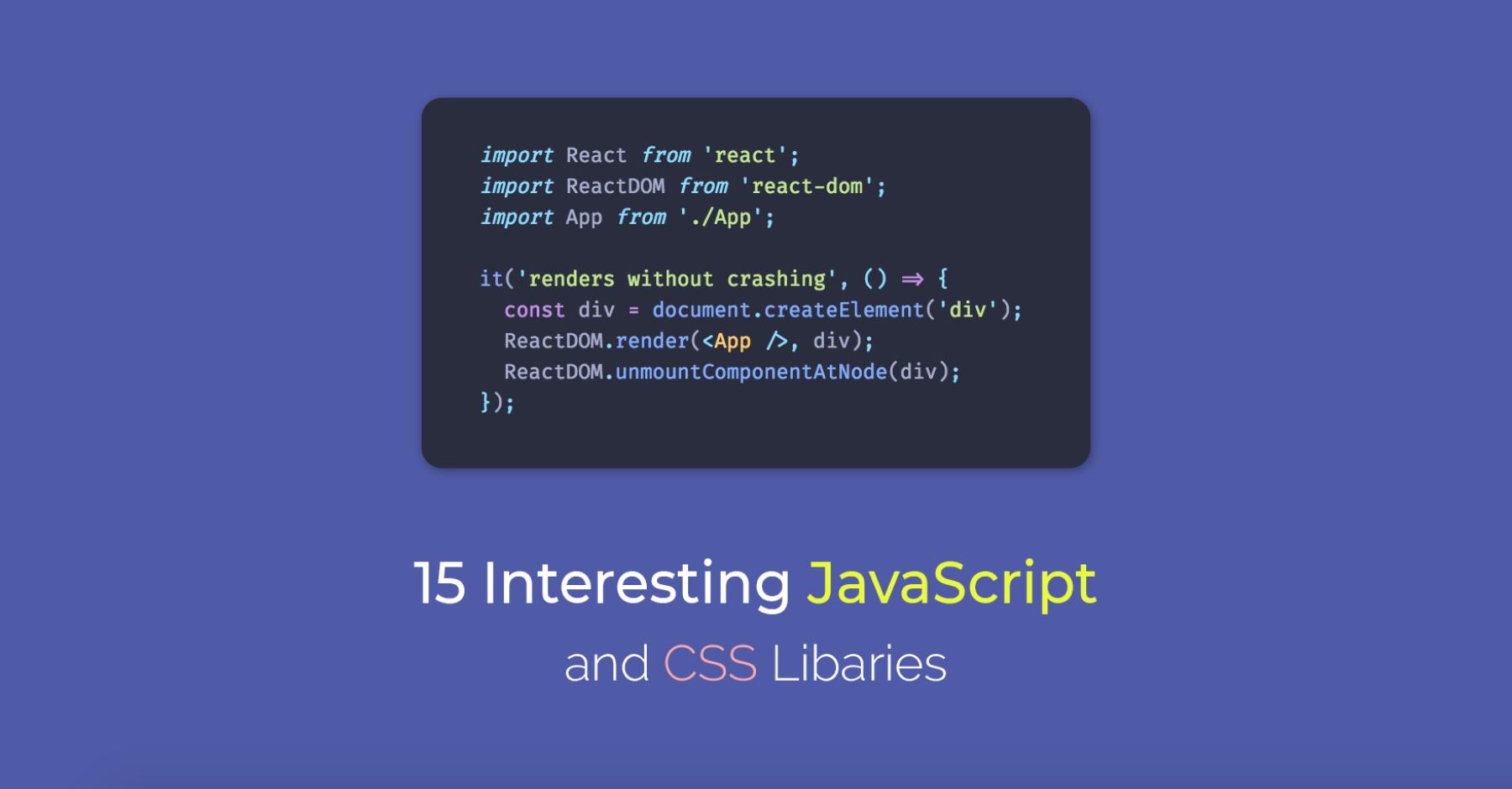 2018 年 3 月 15 个有意思的 JavaScript 和 CSS 库(15 Interesting JavaScript and CSS Libraries for March 2018)