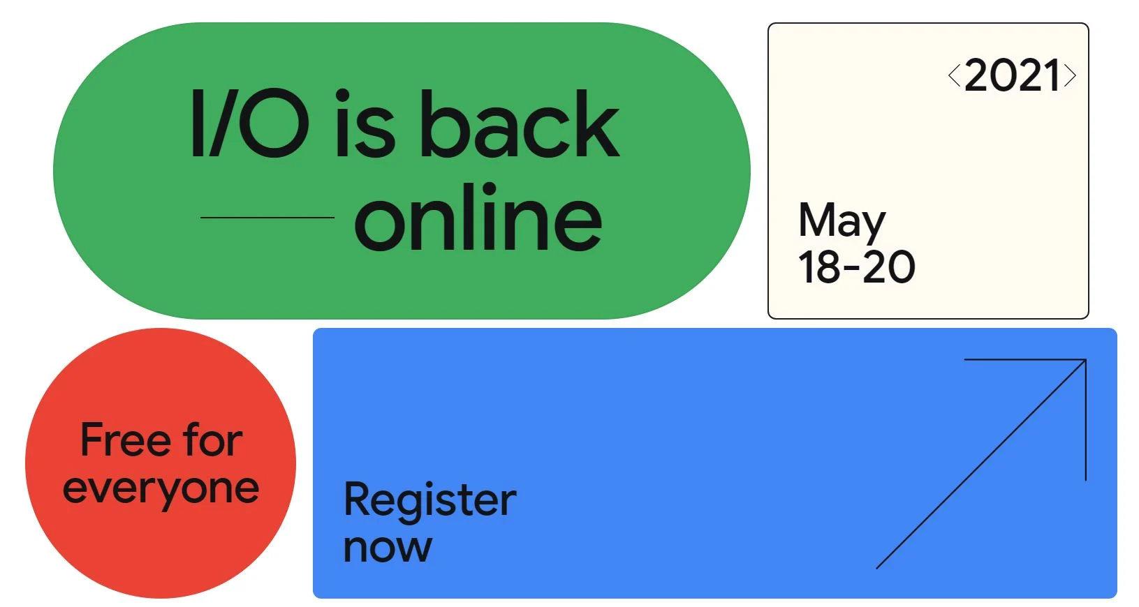 Google I/O 2021 将于 5 月 18 日至 20 日举行