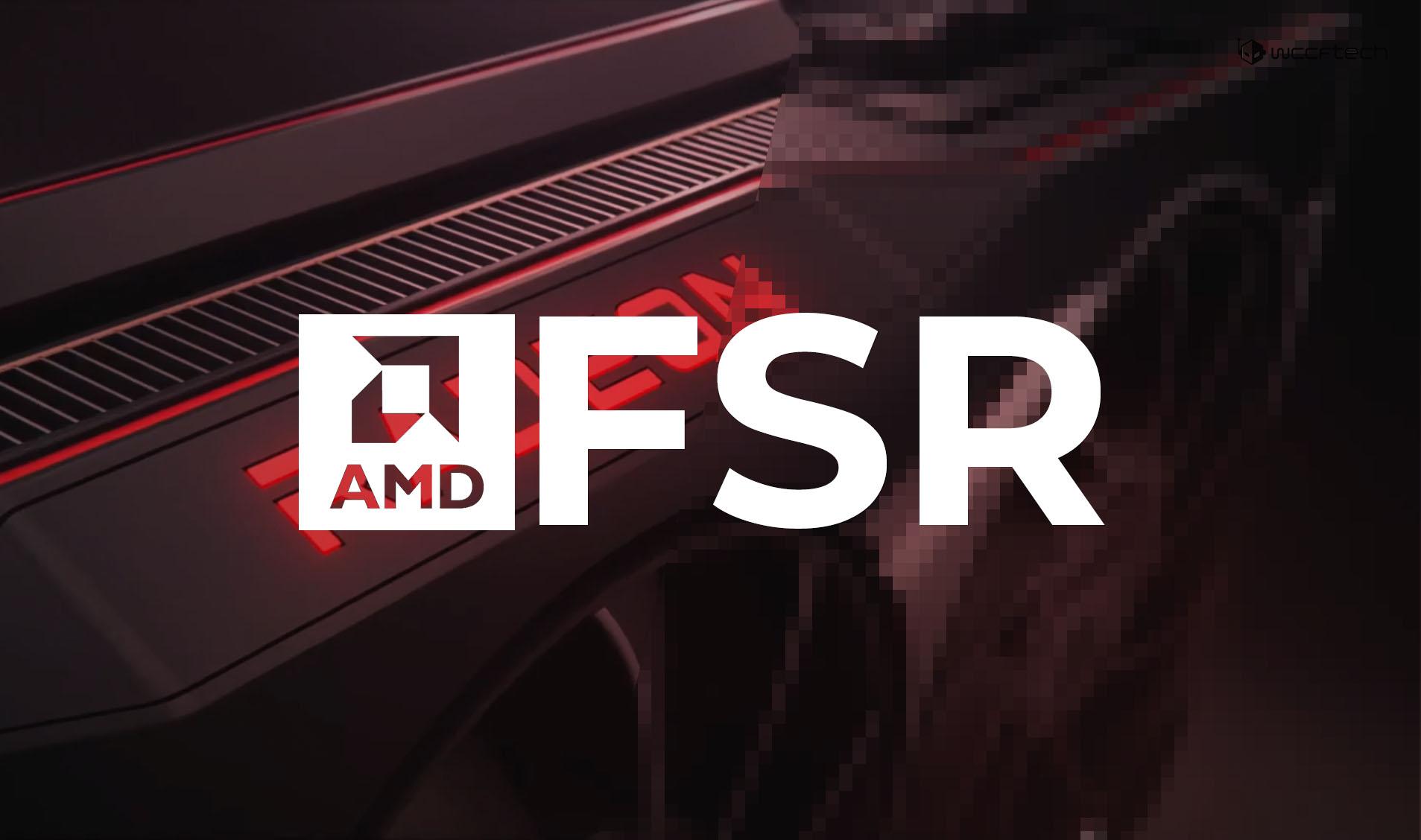 AMD 公开 FSR 源代码,已率先支持 Unity 和虚幻引擎